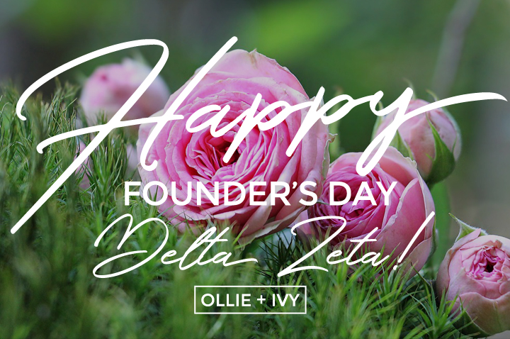 Happy Founder's Day, Delta Zeta!